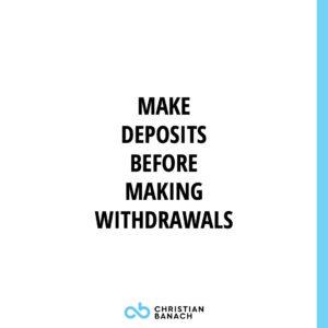 Make Deposits Before Making Withdrawals